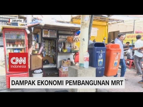 Dampak Ekonomi Pembangunan MRT