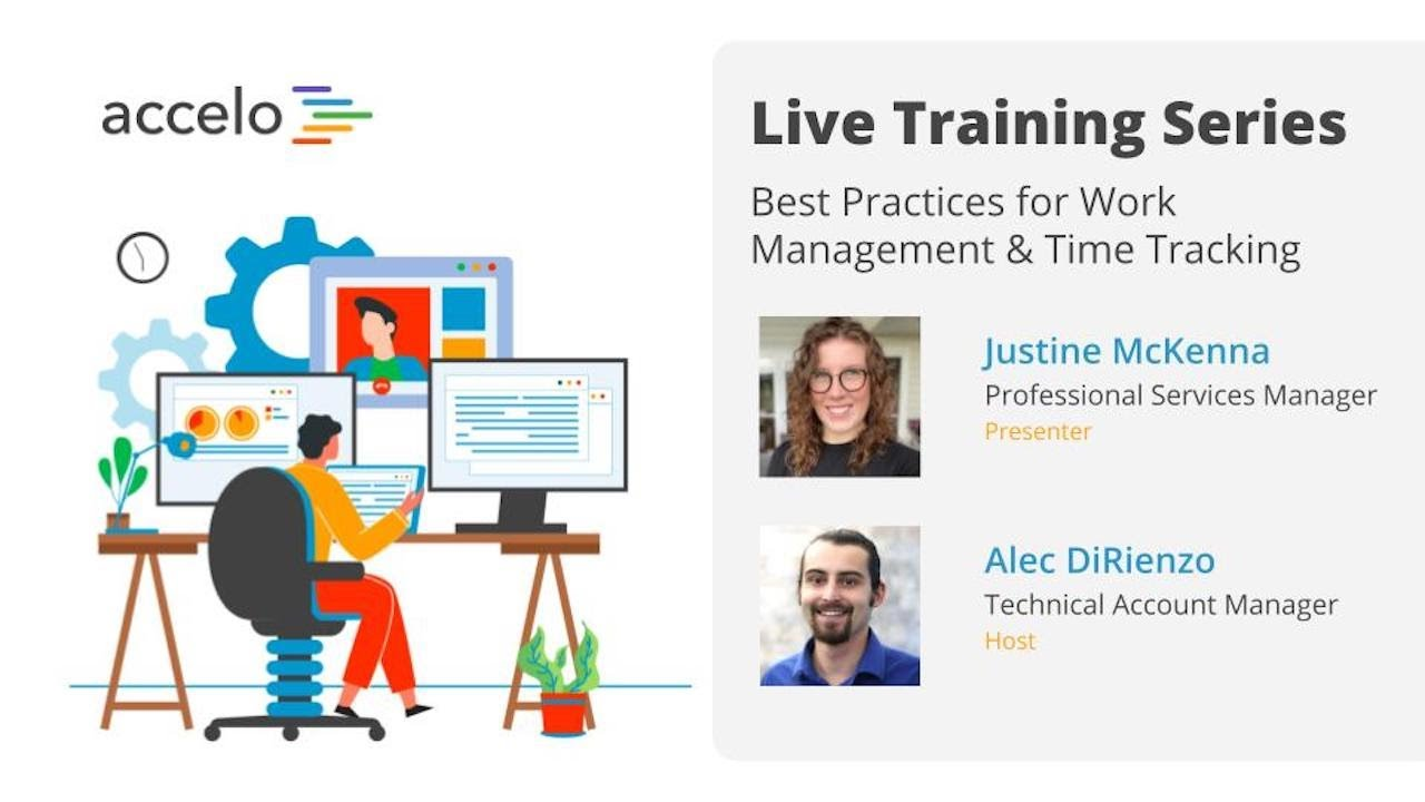Live Training Series: Best Practices for Work Management & Time Tracking
