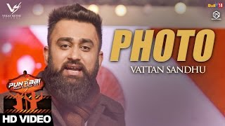 Photo  Vattan Sandhu  Punjabi Music Junction 2017  VS Records  Latest Punjabi Songs 2017