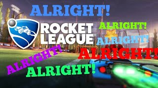 Let's Do: Rocket Leauge Rumble Online!!! ( STOP SAYING ALRIGHT!!! )