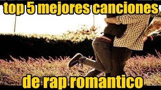 Top 5 mejores canciones de rap romantico   MUSICRAPHOOD