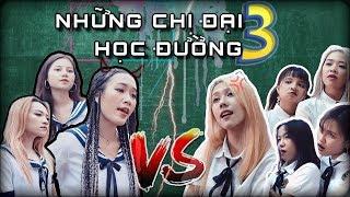 [Nhạc chế] - NHỮNG CHỊ ĐẠI HỌC ĐƯỜNG (PHẦN 3) - Hậu Hoàng ft Nhung Phương
