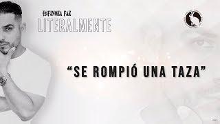 Se Rompió Una Taza (Letra) - Espinoza Paz (Video)