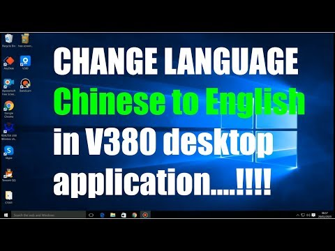 how to change language Chinese to English in V380 desktop application