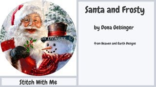 FlossTube #19 - Santa And Frosty HAED - Stitch With Me #4