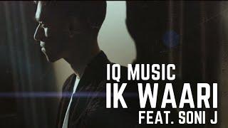 Check out the new single IK WAARI IQ MUSIC feat SONI J