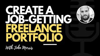 The Secret to a Job-Getting Freelance Portfolio