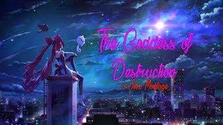 """The Goddess of Destruction""   Jinx Montage #1"