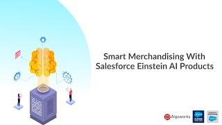 Smart Merchandising with Salesforce Einstein AI