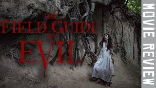 THE FIELD GUIDE TO EVIL (2018) | Horror Movie Anthology Review