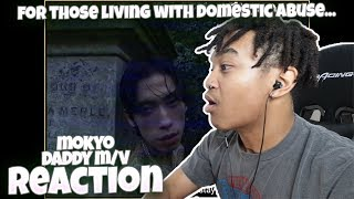 Mokyo(모키오) 'Daddy' Official Music Video - REACTION