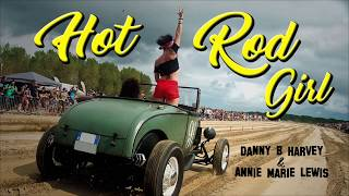 Hot Rod Girl - Annie Marie Lewis & Danny B. Harvey