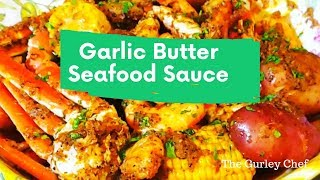 Seafood Boil Garlic Butter Sauce
