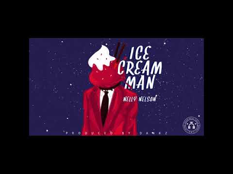 """[Song] Nelly Nelson – """"Ice Cream Man"""""""