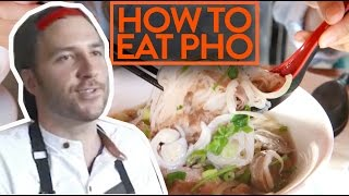 HOW TO RESPECTFULLY EAT YOUR PHO NOODLE SOUP? | Fung Bros