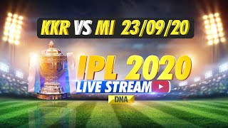 IPL 2020 LIVE: Kolkata Knight Riders VS Mumbai Indians