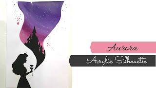 Aurora Acrylic Illustration- Disney Princess Silhouette Painting- Beginners Painting