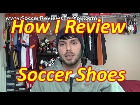 How I Review Soccer Shoes