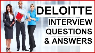 DELOITTE Interview Questions And Answers (BIG FOUR Accounting Firm Interview Questions!)