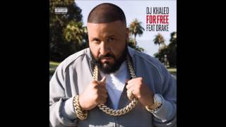 DJ Khaled ft  Drake - For Free (Original  Audio) HQ