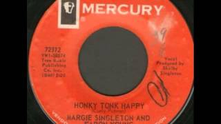 Margie Singleton & Faron Young. Honky Tonk Happy (Mercury 72312, 1964)