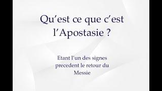 QU'EST CE QUE CE L'APOSTASIE ?