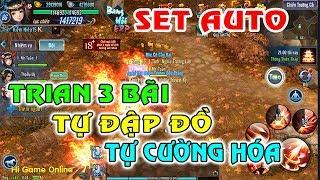 Hướng Dẫn Set Auto Train 3 Bãi, Tự Cường Hóa, Tự Đập Đồ, Quay PET v.v. | Hi Game Online