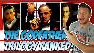 The Godfather Trilogy Ranked!