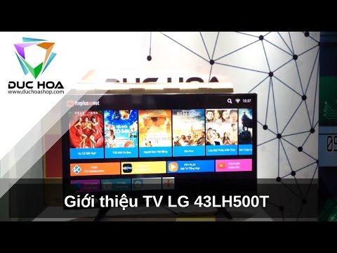 REWIEW TV LG 43inch 43LH500T - duchoashop.com