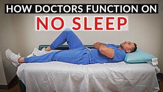 Why DOCTORS Get NO SLEEP