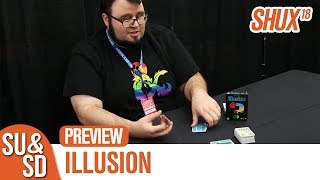 Illusion - SHUX Preview