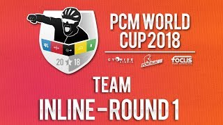 PCM WORLD CUP 2018 | Team Road | Inline Round 1 | Group A