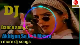 Aakiyon Se Goli Mare || Dj Dholki Dance Mix || Old Is Gold || New Dj Song | New Year