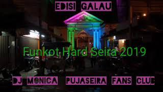 DJ MONIC - FUNKOT HARD PUJASEIRA SUPER GALAU 2019 VOL 4