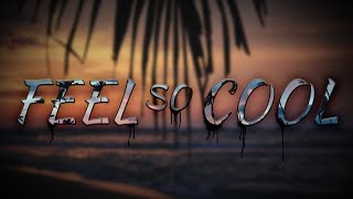 "The Green - ""Feel So Cool"" (Lyric Video) - YouTube"