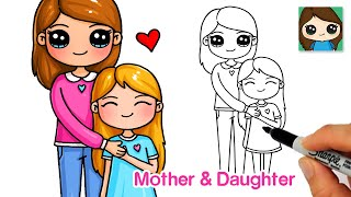 How to Draw a Mother and Daughter ❤️ Mother's Day Love