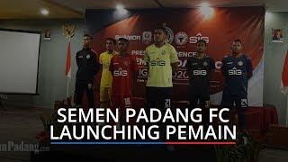 Semen Padang FC Launching Tim Tanpa Pemain Lengkap di Hotel Ibis Padang