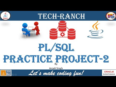 Solution of PL/SQL Stored Procedure Practice Project -  2     PL/SQL Practice Project   @Tech-Ranch