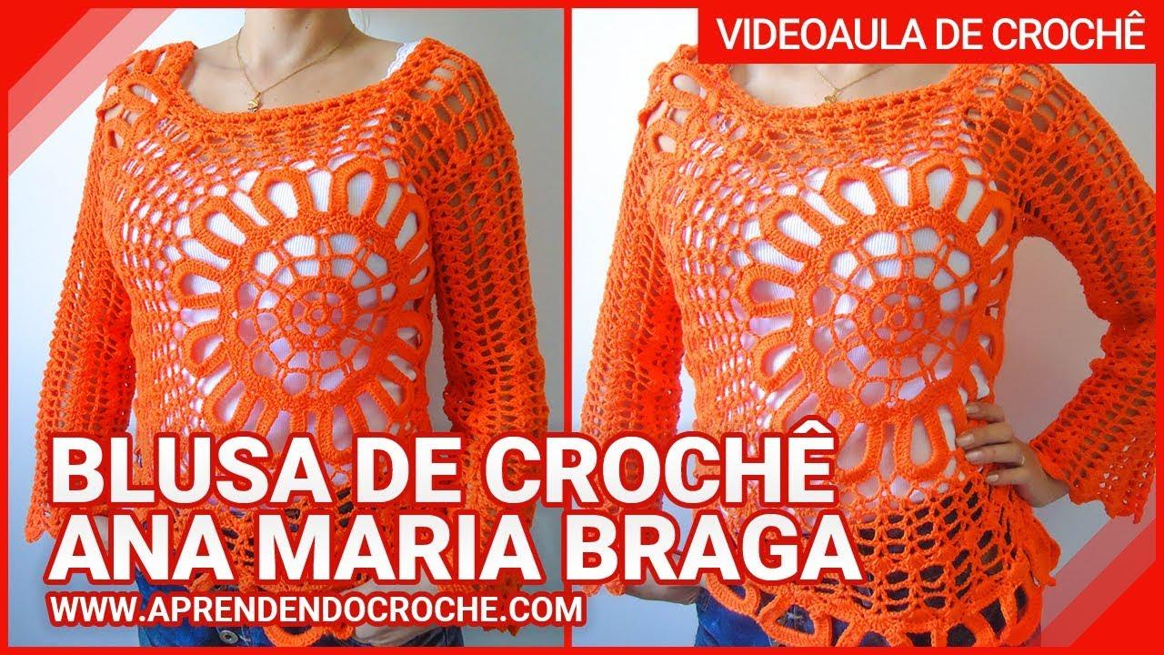 84421e0423b490 Blusa de Crochê Ana Maria Braga | Aprendendo Crochê