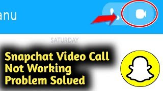 Snapchat Video Call Not Working Problem Solved