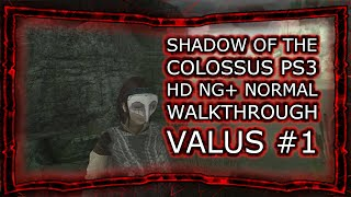 SHADOW OF THE COLOSSUS PS3 HD NG+ NORMAL - WALKTHROUGH VALUS #1