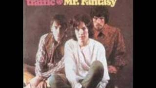 Traffic Dear Mr Fantasy Music
