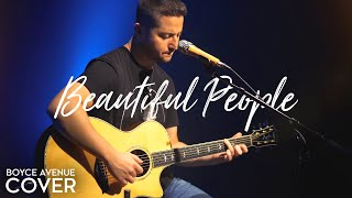 Beautiful People   Ed Sheeran Ft. Khalid (Boyce Avenue Ft. Gordo Bucket Drummer Acoustic Cover)