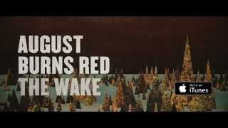 August Burns Red - The Wake (Lyric Video)