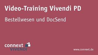 Bestellwesen und DocSend in Vivendi PD