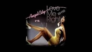 Angel City vs. V1 - Love Me Right 2k10