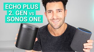 Echo Plus 2. Gen. Vs. Sonos One - Vergleich & Kurztest
