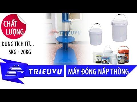 may dong nap thung son nhua 5kg 18kg 20kg