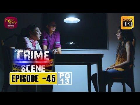 Crime Scene - ක්රයිම් සීන්   Episode -45   2019-01-10   Rupavahini TeleDrama