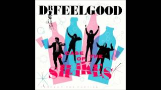 Dr Feelgood - King For A Day